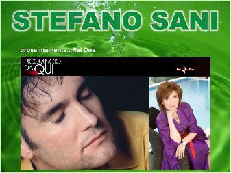 Stefano Sani ricomincia da qui!
