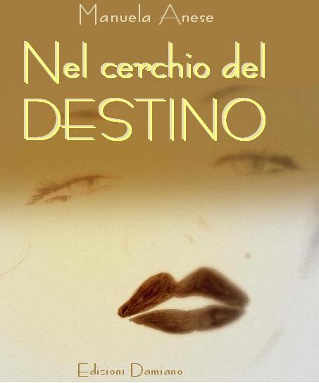 Manuela Anese, nuova autrice 'Nel cerchio del destino'
