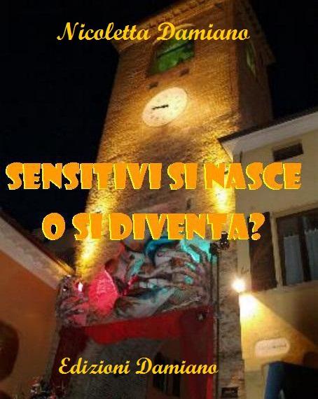 https://www.edizionidamiano.com/wp-content/uploads/2017/05/sensitivi-si-nasce-o-si-diventa.jpg