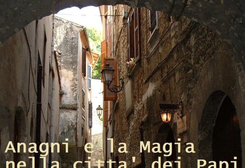 ANAGNI, LA CITTA' DEI PAPI, DIVENTA MAGICA E MISTERIOSA